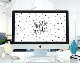 Hustle Harder, Rose Gold, Digital Wallpaper for iMacs Laptops PC, Computer Background, Desktop Screensaver, Instant Digital Download