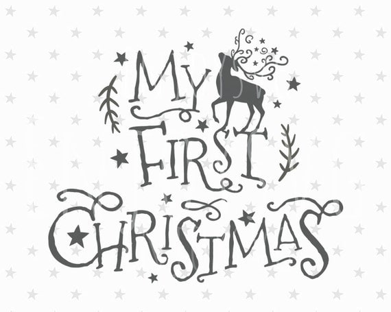 My First Christmas Svg Baby Christmas Svg File Baby First