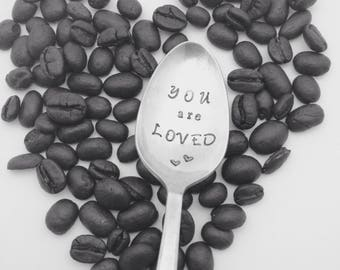You are loved coffee spoon, handstamped coffee spoon, gift