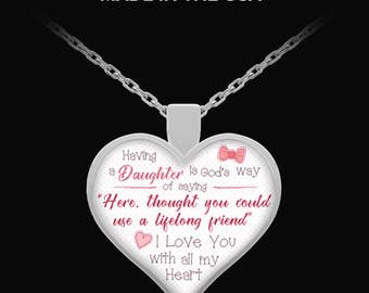 Having A Daughter Is God's Way Of Saying... Necklace