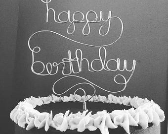 happy birthday - Gold or Silver Wire Cake Topper for Birthdays and Special Occasions