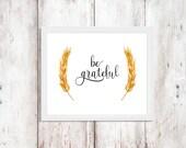 Gratitude Printable - Fall Print - Printable Quote - Instant Download - Wall Art - Thanksgiving Decor - Minimalist Art - Digital Artwork
