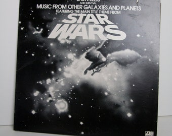 Music from other galaxies and planets, star wars LP