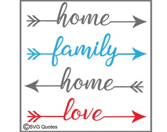 Family, Home, Love Arrows SVG Png DXF EPS Vinyl Printable Cutting File For Cricut Explore More.Instant Download. Personal and Commercial Use