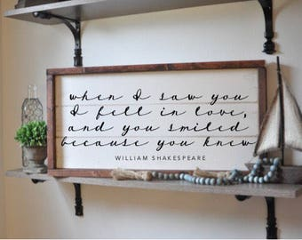 When i saw you i fell in love and you smiled because you knew, shakespeare quote sign, framed shiplap, vintage wood sign