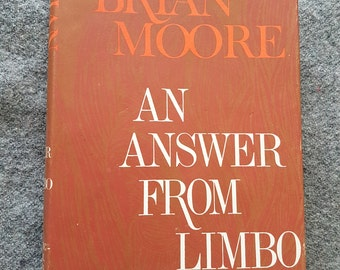 Brian Moore - An Answer from Limbo
