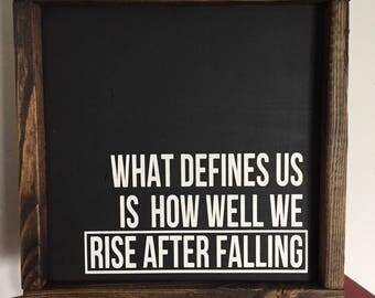 What Defines us Framed Quote