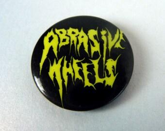 Abrasive Wheels Punk Pin Button Badge