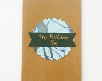 Hey Birthday Boy (kraft card)
