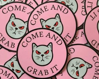 "3"" Round Come & Grab It Anti-Trump Outdoor Vinyl Laminate Bumper Sticker Decal Feminist Pussy Hat Resister"