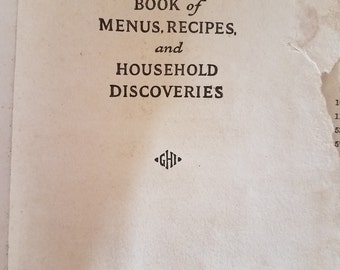 Good Housekeeping's Book of Menus, Recipes, and Household Discoveries, 1922 cook book, vintage cook book
