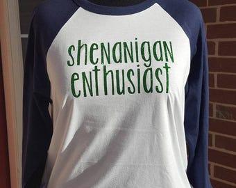 Shenanigans Enthusiast Shirt; St. Patrick's Day Shirt