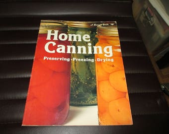 Home canning-preserving-freezing-drying--1975-sunset book--p/b-home gardeners,a nice addition to your canning books