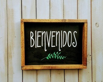 Bienvenidos/Welcome- Wood Sign – Wood Home Wall Décor - Spanish wood decor