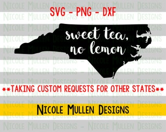 Sweet Tea No Lemon SVG- North Carolina SVG - Southern SVG - Sweet Tea svg- Southern Saying - svg png dxf- Cricut Silhouette cutting file