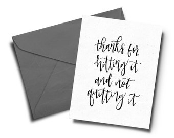 Thanks for Hitting It and not Quitting It Greeting Card | Printable | Instant Download | Funny Valentine's Day Card | Humorous Greeting Card