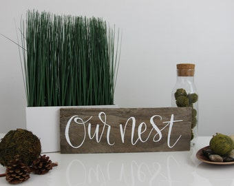 OUR NEST hand painted sign