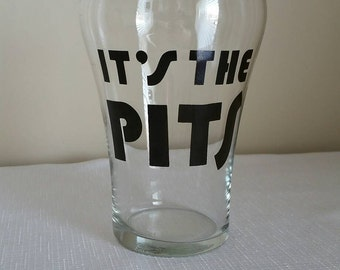 1970s It's the Pits - over-sized drinking glass for fun or gag