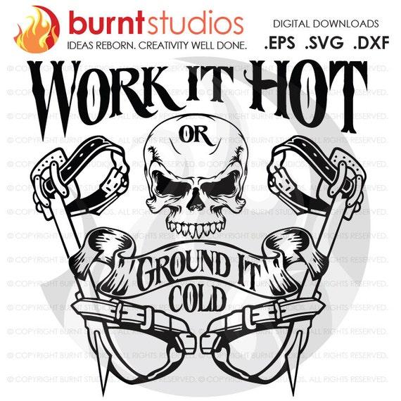 Digital File Work It Hot Or Ground It Cold Linemen Lineman