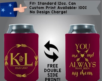 Initials Date You Are And Have Always Been My Dream Collapsible Fabric Wedding Can Cooler Double Side Print (W14)