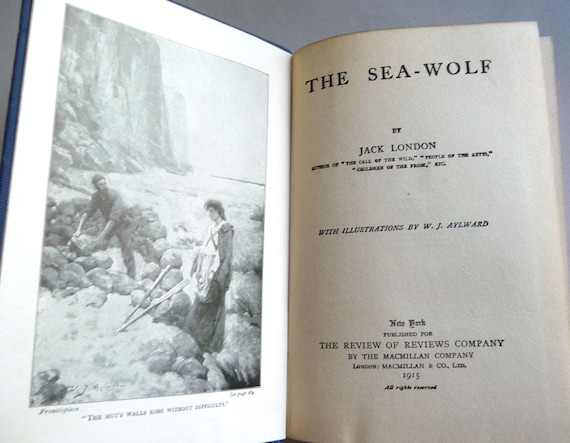 The Sea Wolf 1915 by Jack London - Macmillan for the Review of Reviews - Antique Classic Fiction