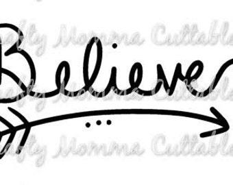 Believe SVG file // Christmas Cut File // Believe SVG //  Christmas Cut File // Christmas Silhouette File // believe