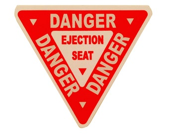 Ejection Seat Warning Decal