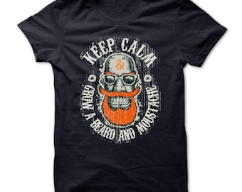 BEARD AND MOUSTACHE T-Shirt.grow a beard and moustache t-shirt,funny beard t-shirt,beard lovers tee,bearded gift t-shirt,keep calm grow a mo