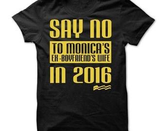 SAY NO T-SHIRT.funny monica lewinsky t-shirt,election 2016 funny t-shirt,clinton t-shirt,funny gift t-shirt,cigar lovers tee.