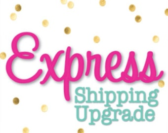 USA Upgrade your shipment to the Express Service