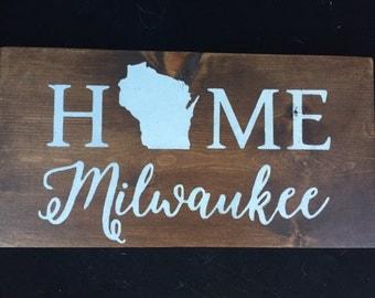 Home Milwaukee Sign