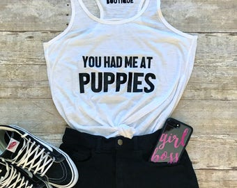 You Had Me at Puppies Tank