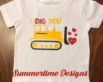 I Dig You Valentine's Shirt