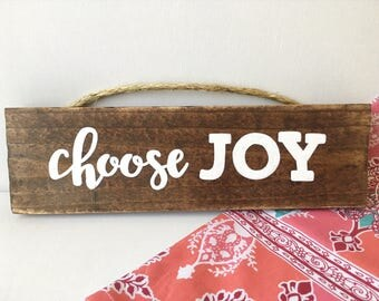 Choose JOY Wood Sign, hand-painted, encouraging, gifts for her, joy