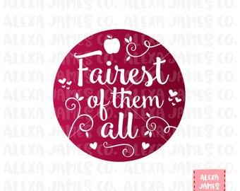 Fairest of them All SVG, SVG Cut File, Snow White svg, Magic Mirror svg, Fairy Tale svg, Cricut Cut File, Silhouette, svg png pdf
