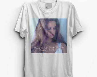 Lana Del Rey -I Heard You Like The Bad Girls Honey Is That True? T-Shirt Graphic Tee, Logo Tshirt, Printed Top #ootd #instafashion- S M L XL