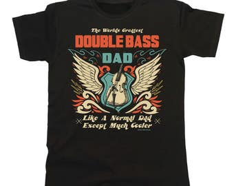 Worlds Greatest DOUBLE BASS Dad