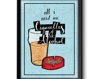 Oasis Cigarettes & Alcohol Inspired Indie Britpop Music Art Print