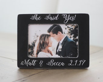 Engagement Gift She Said Yes Personalized Picture Frame GIFT Engagement Frame Gift for Couple Engagement Party