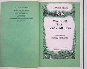 Walter the Lazy Mouse by Marjorie Flack - illustrated by Cyndy Szekeres - children's book