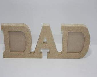 Picture Frame, Wooden Stand Alone Picture Frame, DAD Picture Frame In Stand Alone Letters, Father Picture Frame.