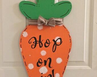Carrot Door Hanger, Easter Door Hanger, Hop On In, Bunny Door Hanger Door Hanger