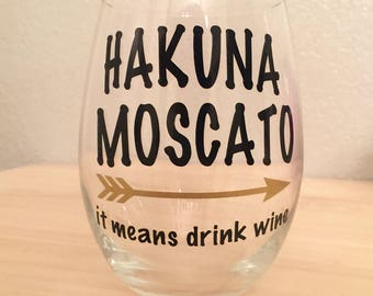 Hakuna Moscato 21oz Stemless Wine Glass