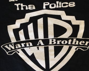"Vintage ""Warn a Brother"" t shirt"