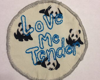 Love Me Tender embroidered patch