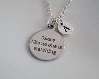 Dance like no one is watching necklace, Dance Necklace, Ballet Dance Gift, Ballet dancer jewelry, Personalised jewelry, BFF gift