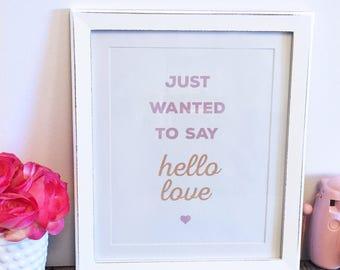 Hello Love Print