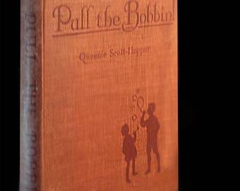Puff the Bobbin! Vintage Book for Children