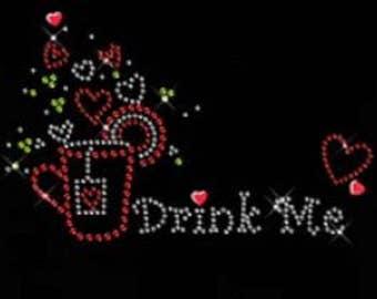 Rhinestone Drink Me Tea  Lightweight Ladies T-Shirt  or DIY Iron On Transfer    4SBV