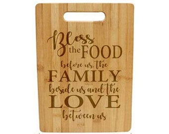 Laser Engraved Cutting Board - 008 - Bless the food before us...
